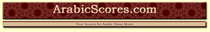 ArabicScores.com—Your Source for Arabic Sheet Music